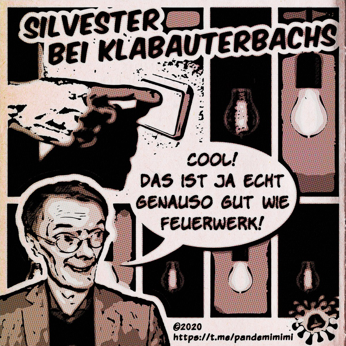 Silvester bei Klabauterbachs, 30.12.2020
